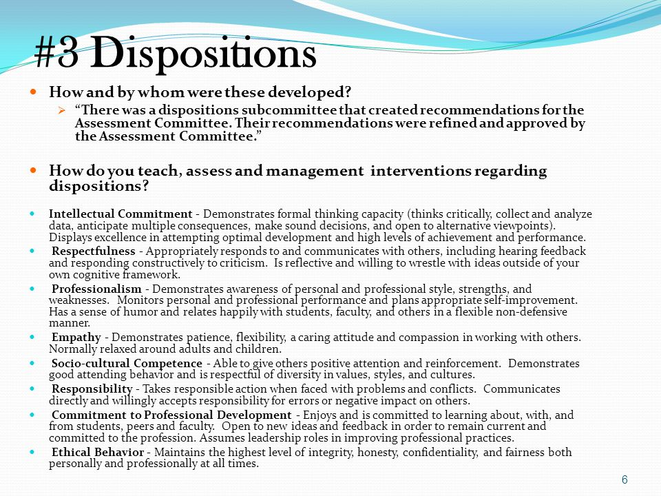 #3 Dispositions How and by whom were these developed.