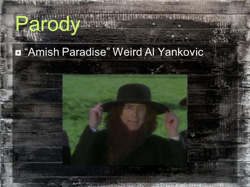 "Parody  ""Amish Paradise"" Weird Al Yankovic"