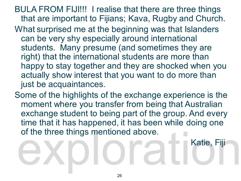 exploration exploration 4 BULA FROM FIJI!!.