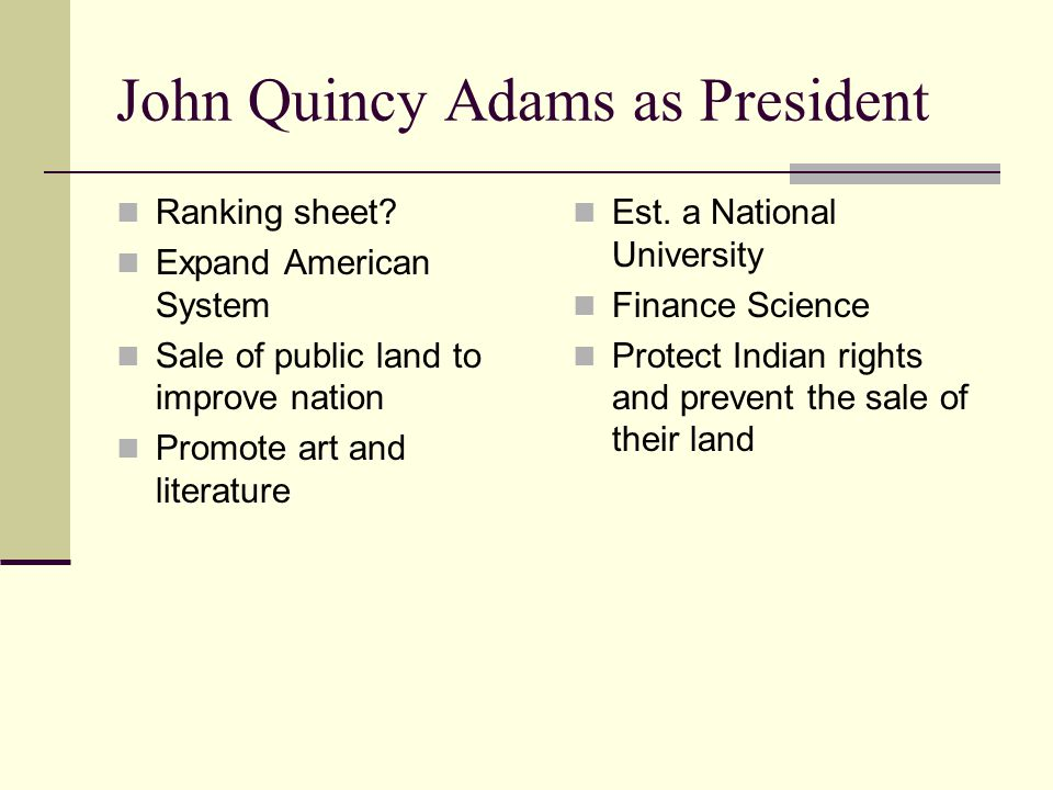 John Quincy Adams as President Ranking sheet.
