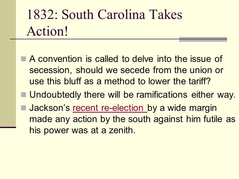 1832: South Carolina Takes Action.