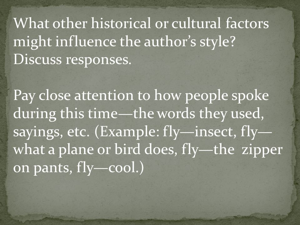 What other historical or cultural factors might influence the author's style.