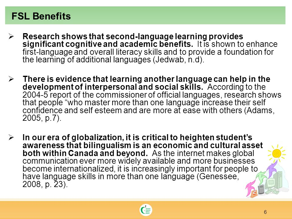  Research shows that second-language learning provides significant cognitive and academic benefits.