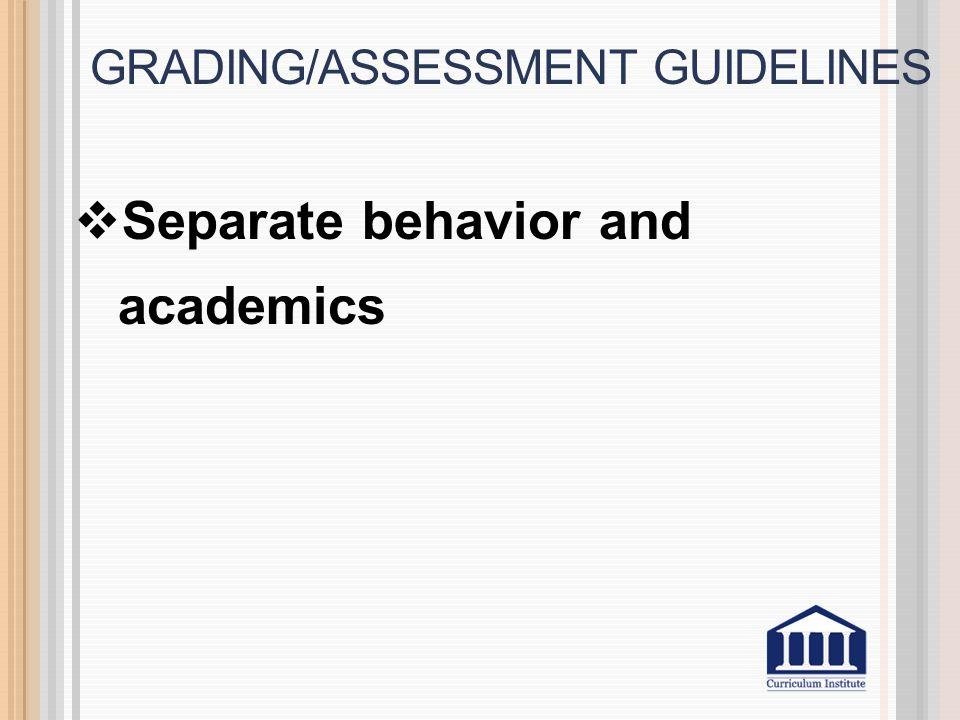  Separate behavior and academics
