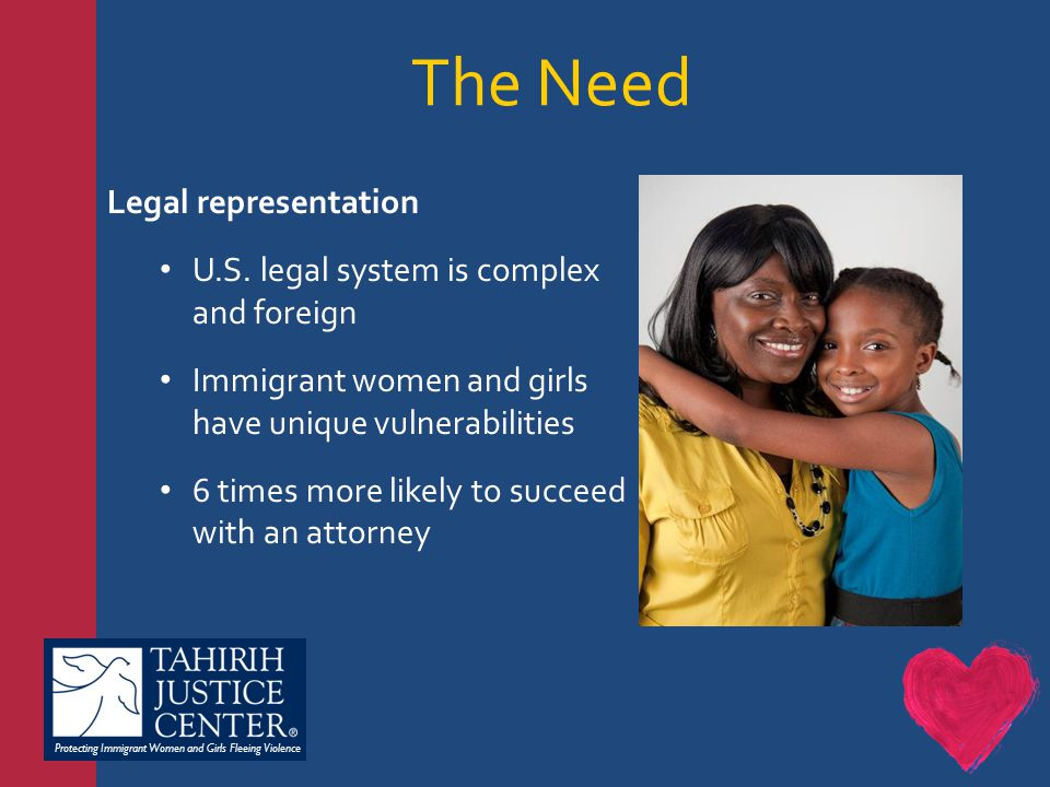 Protecting Immigrant Women and Girls Fleeing Violence Legal representation U.S.
