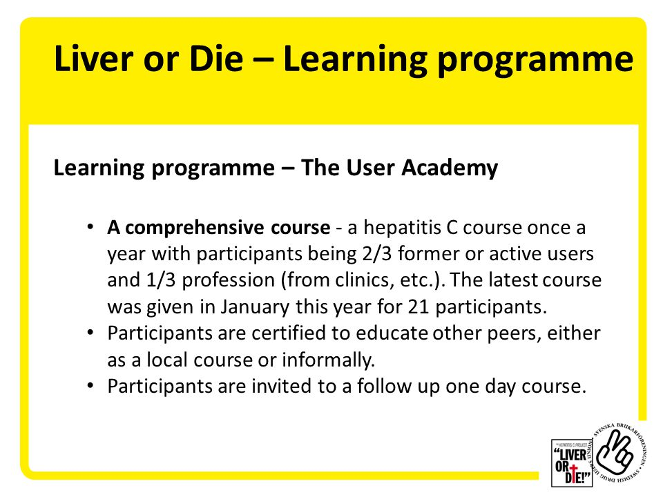 Liver or Die – To reflect A user who is correctly informed and is able to inform others, is a person with exeptionally good opportunities to function as an expert.