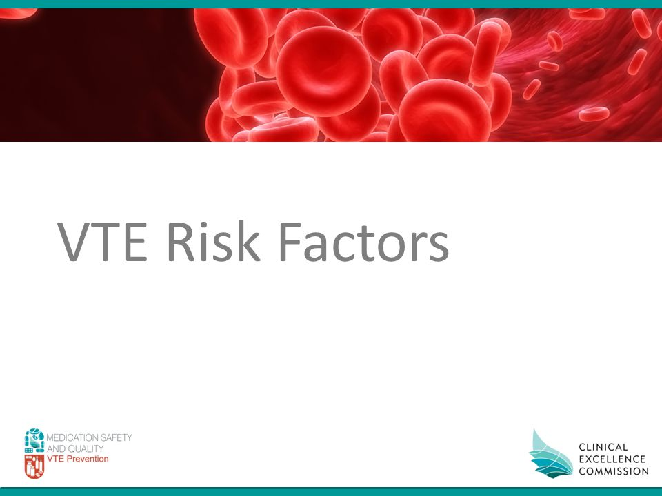 VTE Risk Factors