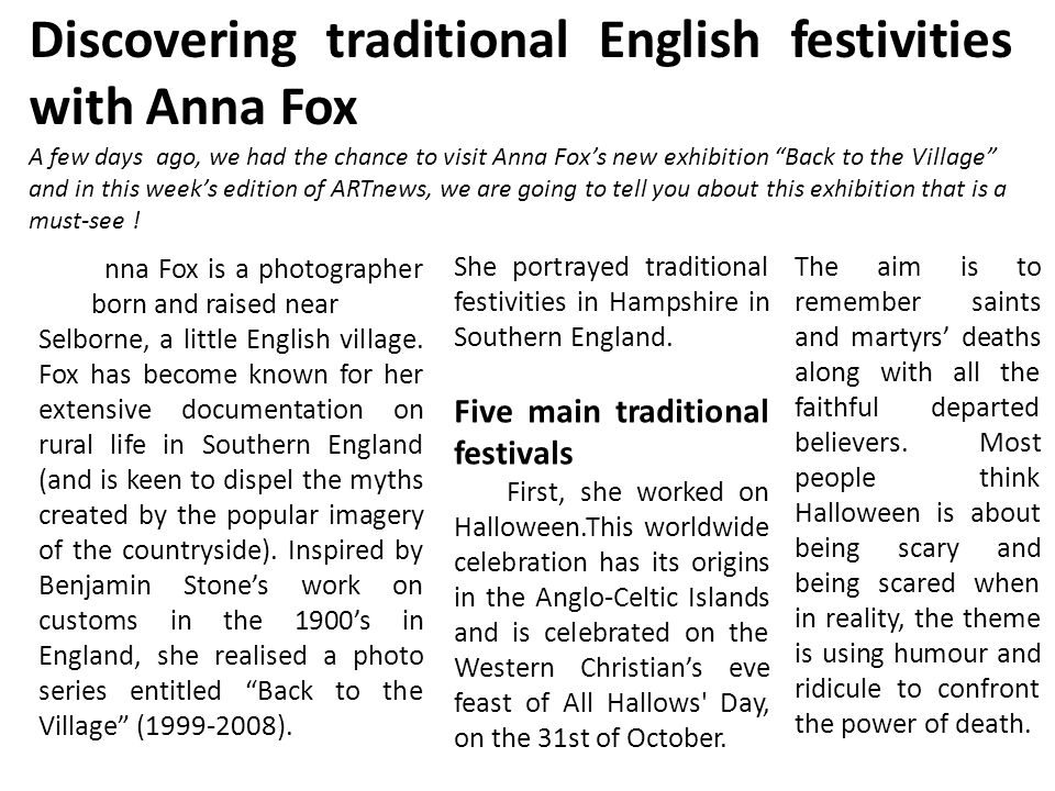 Discovering traditional English festivities with Anna Fox A few days ago, we had the chance to visit Anna Fox's new exhibition Back to the Village and in this week's edition of ARTnews, we are going to tell you about this exhibition that is a must-see .