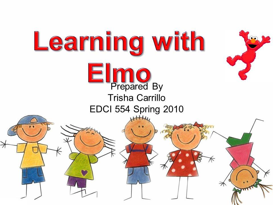 Prepared By Trisha Carrillo EDCI 554 Spring 2010