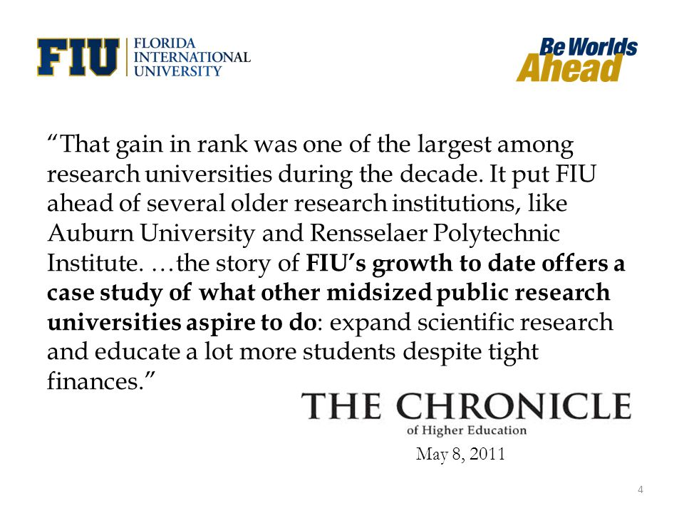 """That gain in rank was one of the largest among research universities during the decade. It put FIU ahead of several older research institutions, like"