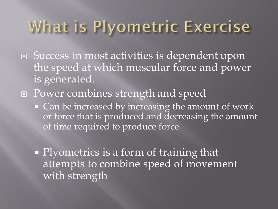  Success in most activities is dependent upon the speed at which muscular force and power is generated.
