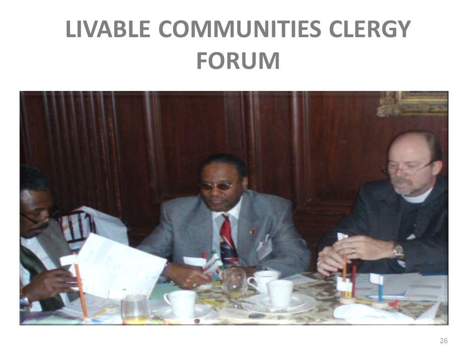 LIVABLE COMMUNITIES CLERGY FORUM 26