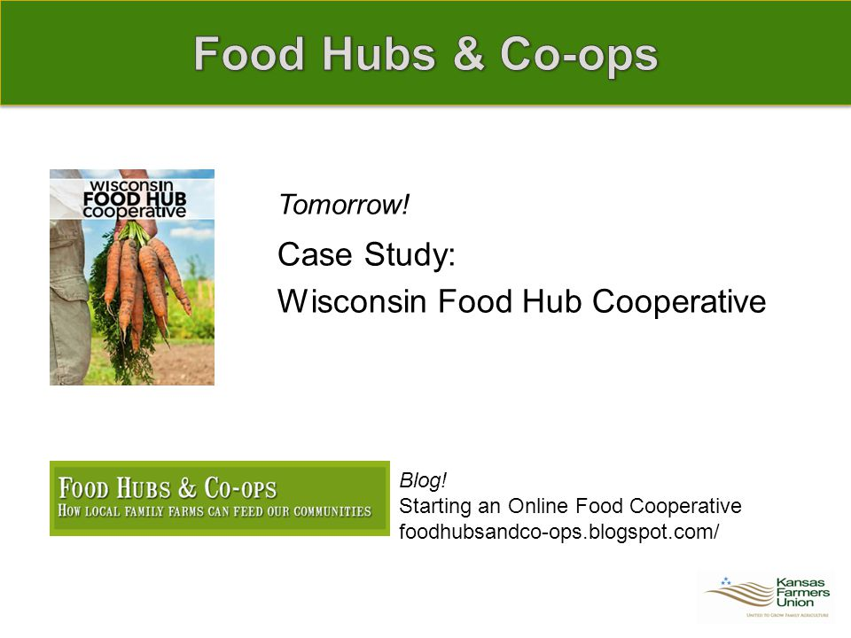 Tomorrow.Case Study: Wisconsin Food Hub Cooperative Blog.