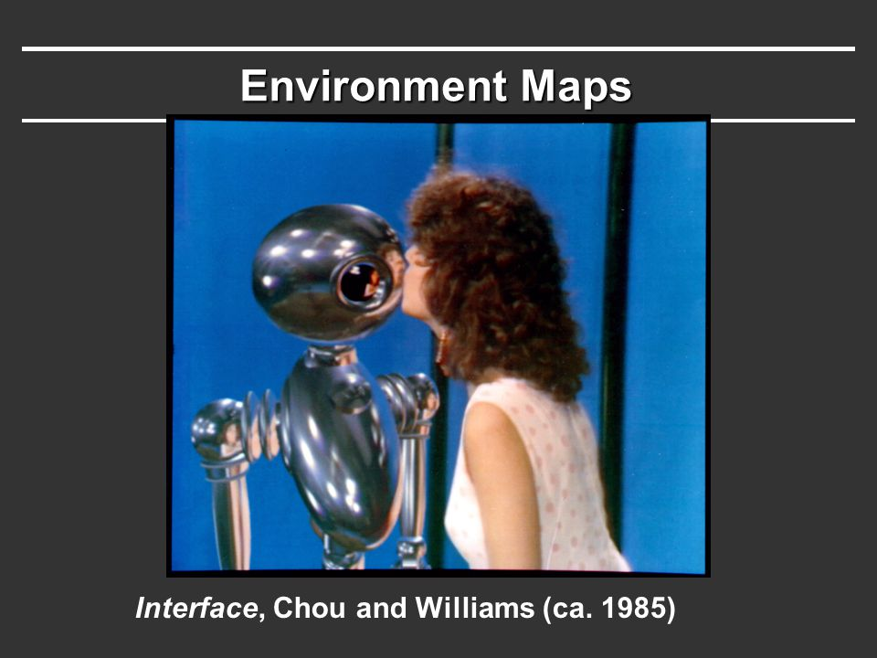 Environment Maps Interface, Chou and Williams (ca. 1985)