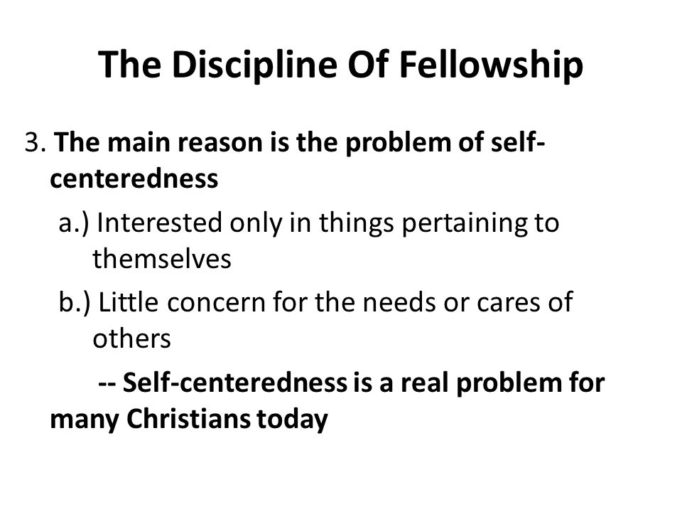 The Discipline Of Fellowship 3.