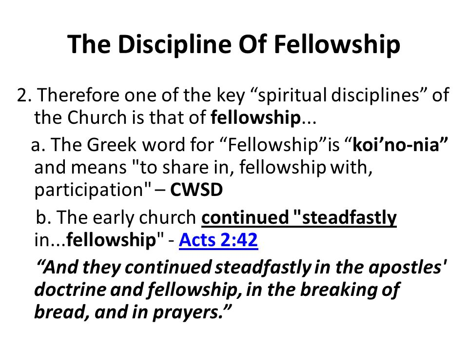 The Discipline Of Fellowship 2.