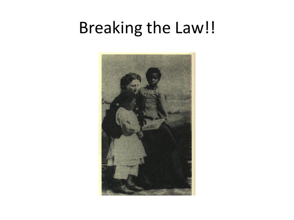 Breaking the Law!!