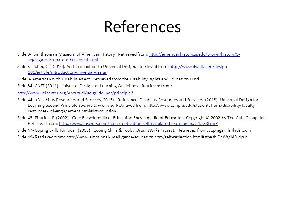 References Slide 3- Smithsonian Museum of American History.