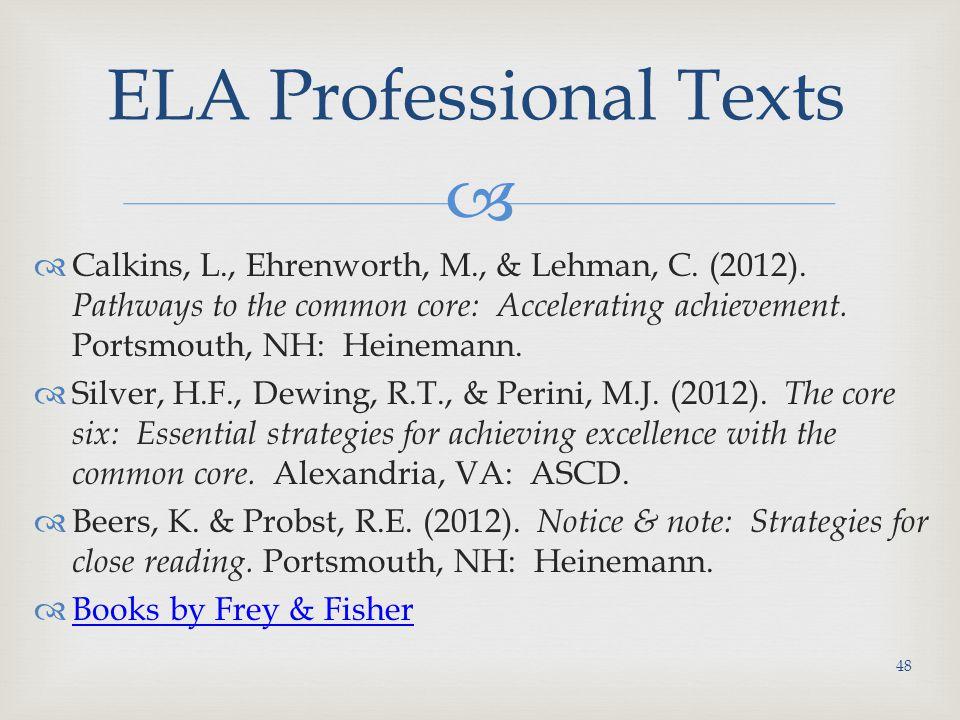   Calkins, L., Ehrenworth, M., & Lehman, C.(2012).