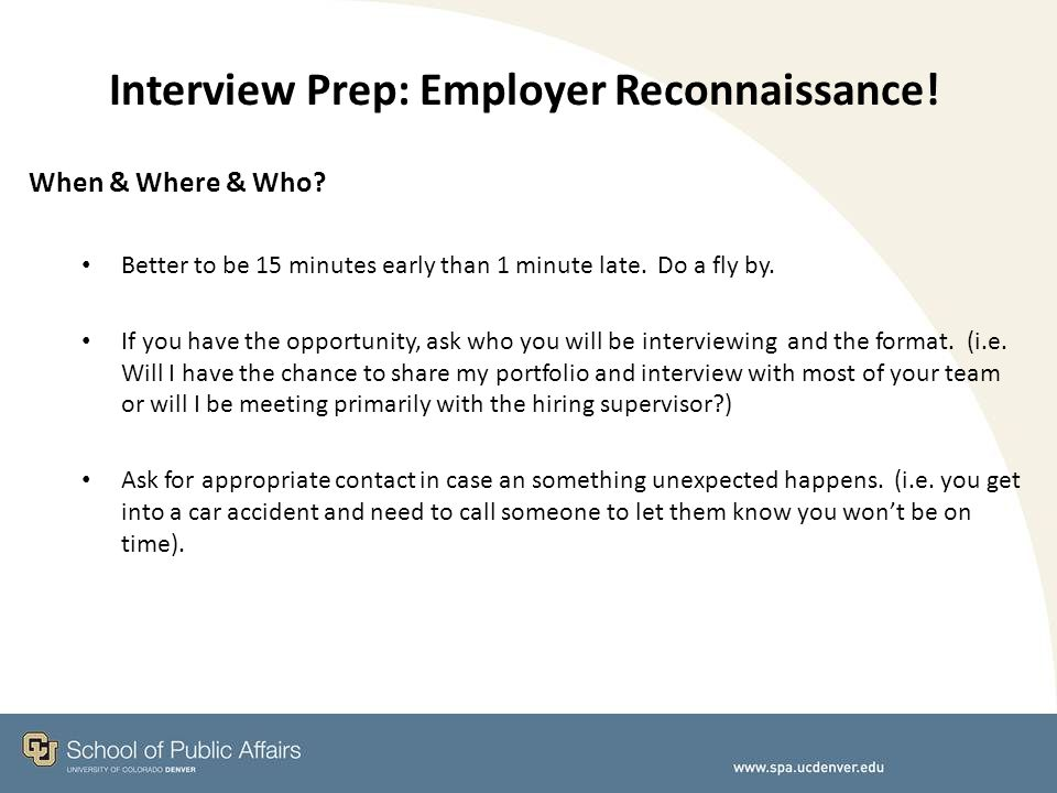 Interview Prep: Employer Reconnaissance. When & Where & Who.