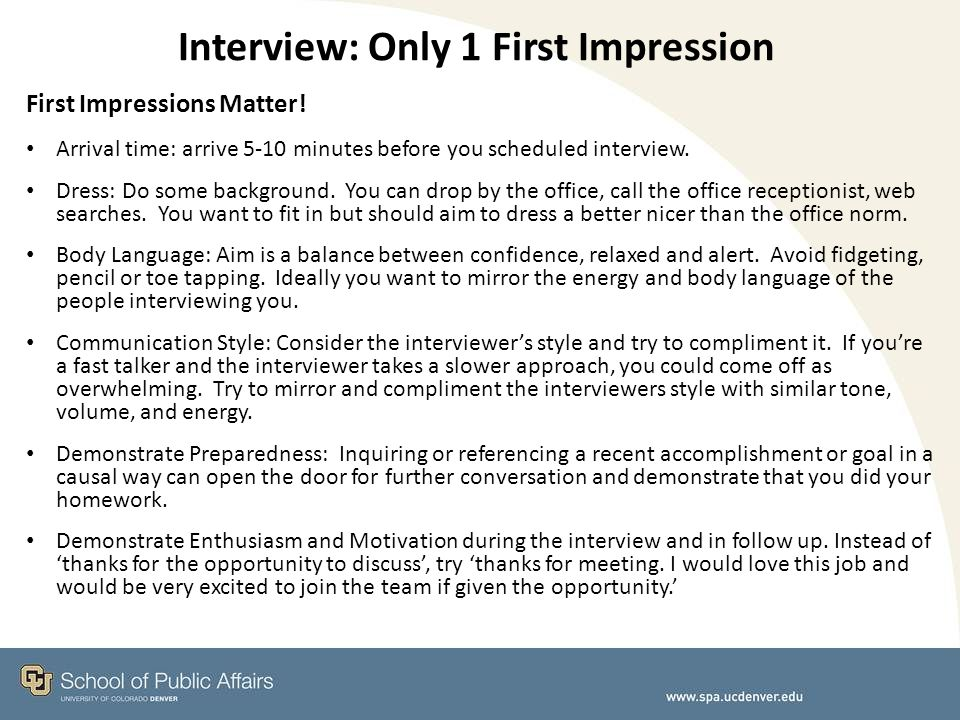 Interview: Only 1 First Impression First Impressions Matter.