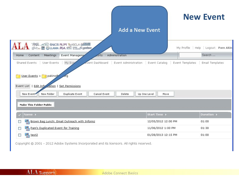 Adobe Connect Basics New Event Add a New Event