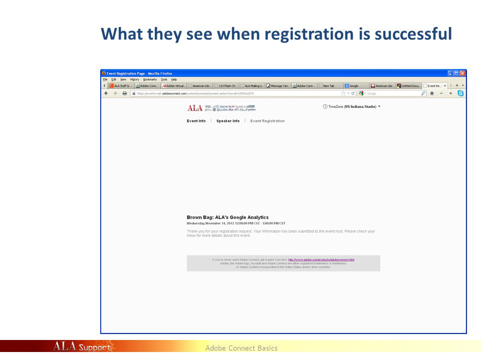 Adobe Connect Basics What they see when registration is successful