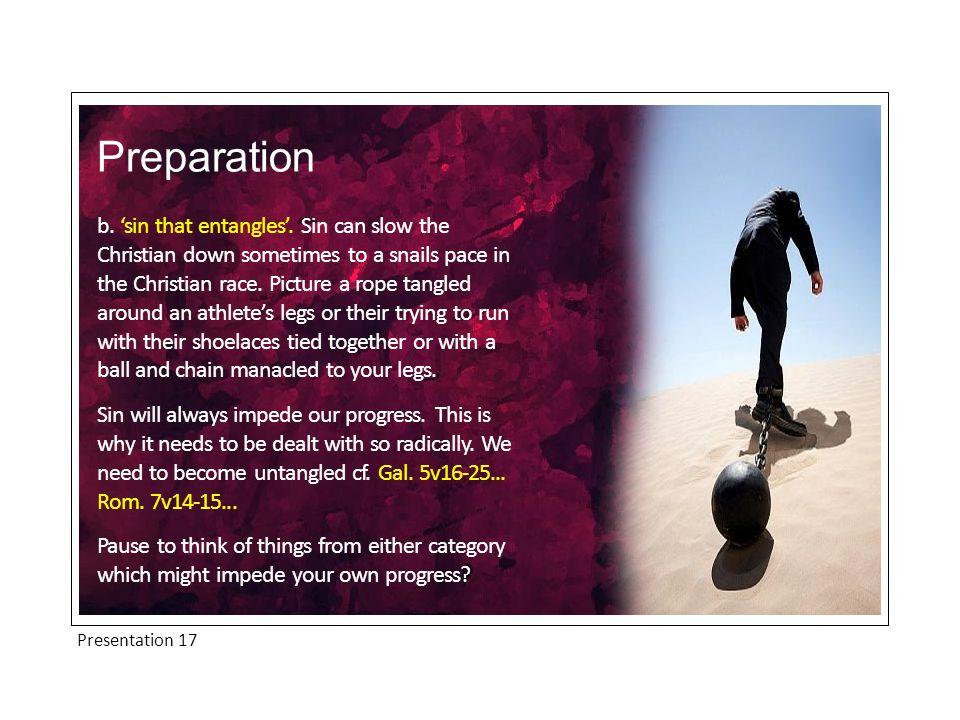 Presentation 17 b. 'sin that entangles'.