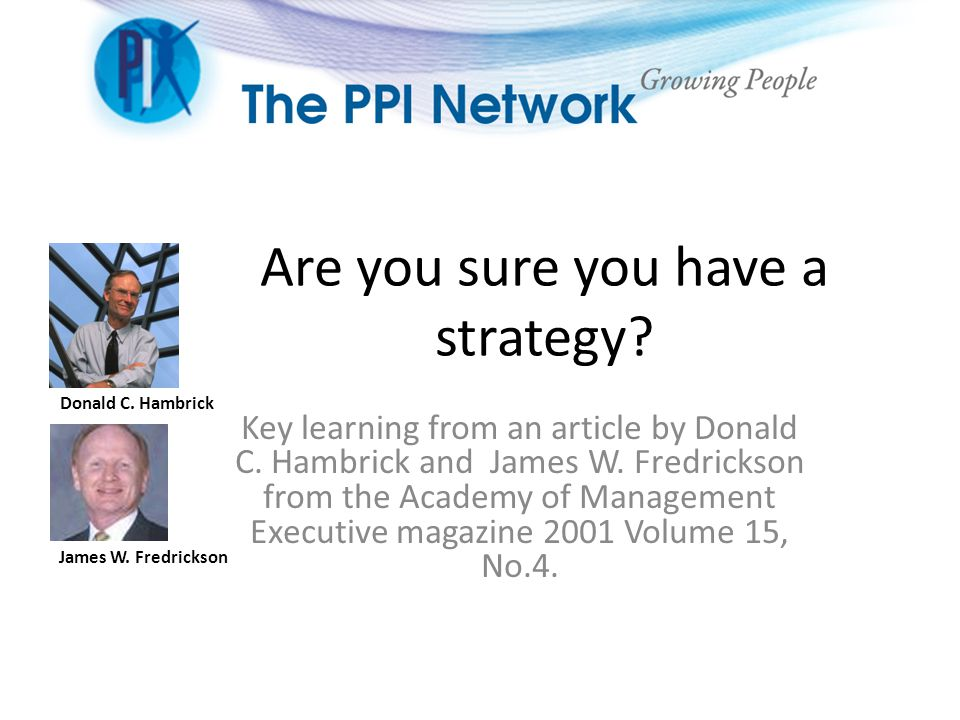 Are you sure you have a strategy.Key learning from an article by Donald C.