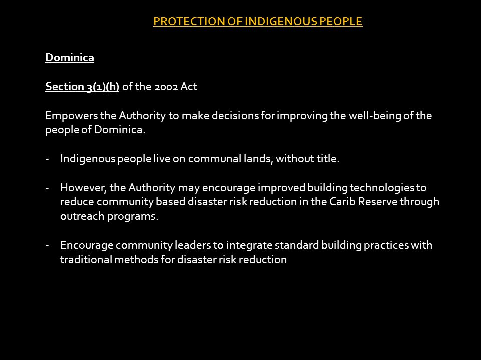 Dominica Section 3(1)(h) of the 2002 Act Empowers the Authority to make decisions for improving the well-being of the people of Dominica.