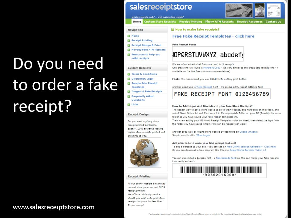 Do you need to order a fake receipt? www.salesreceiptstore.com
