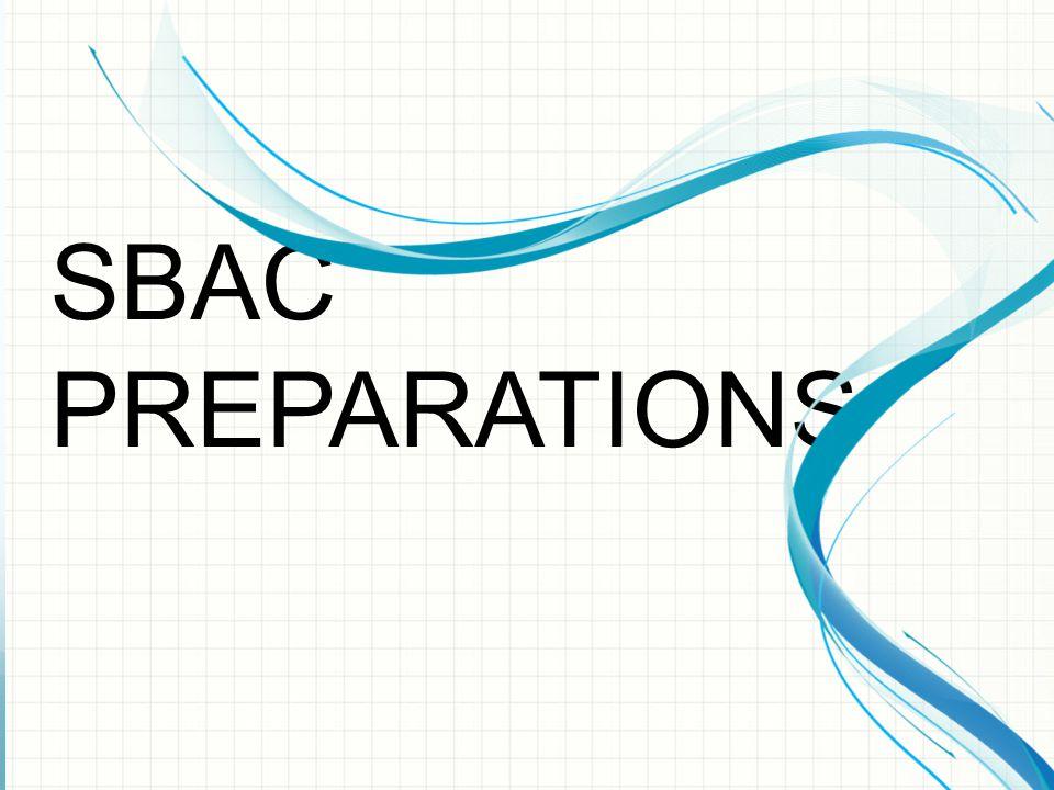 SBAC PREPARATIONS