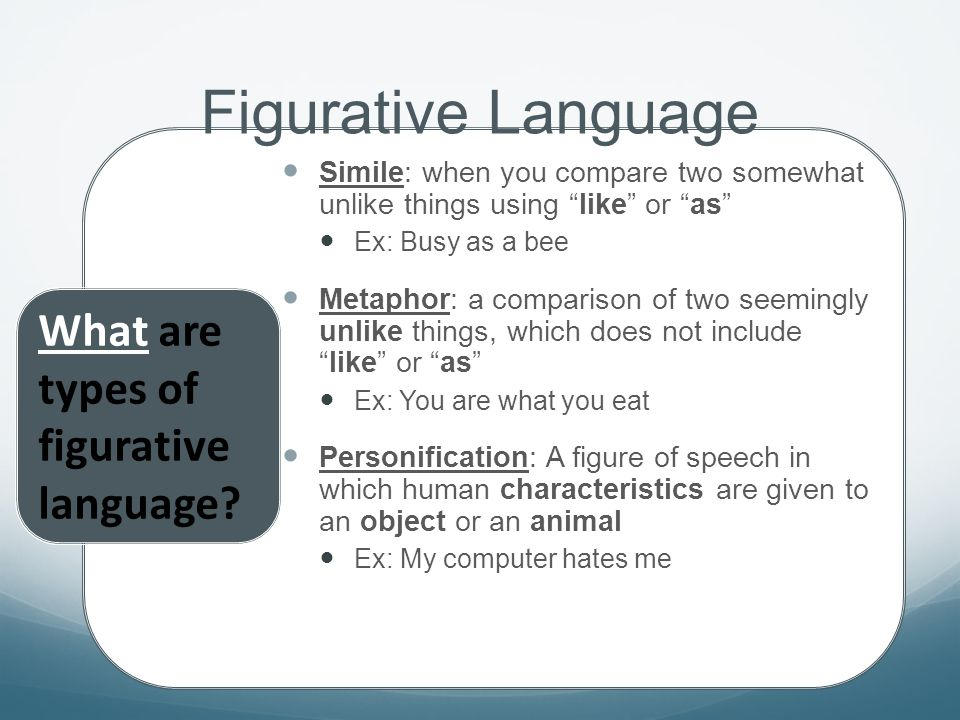 Figurative Language is when an author makes their writing more interesting by adding comparisons or expressions to convey their feelings Figurative La