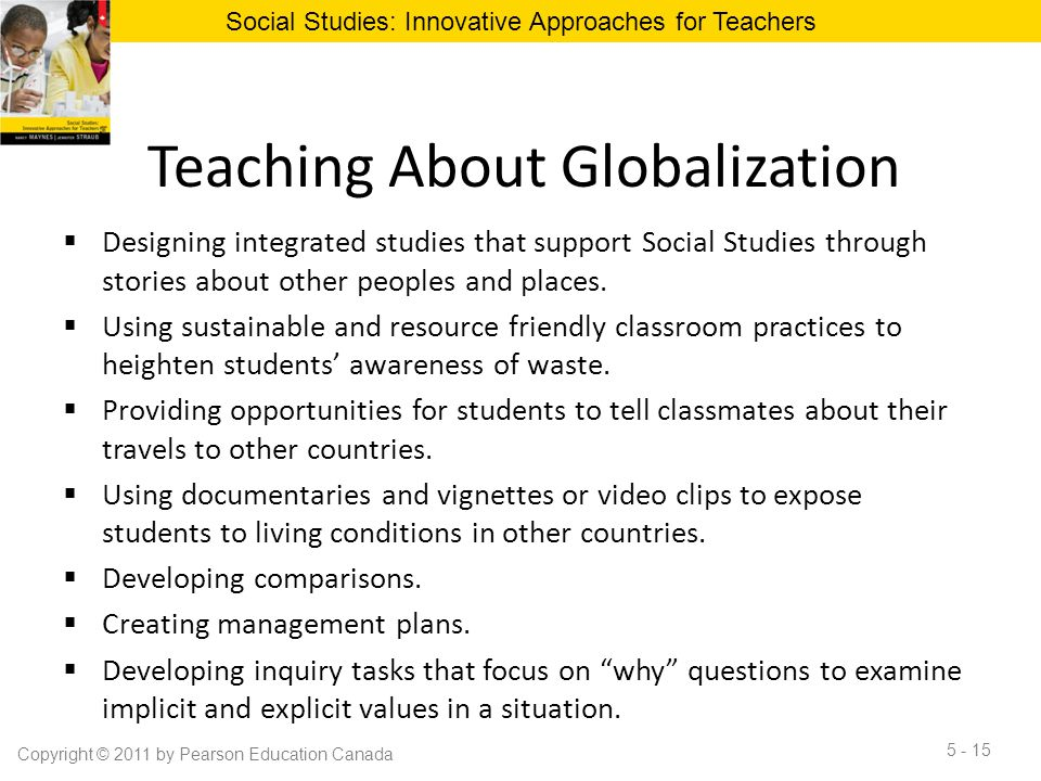Teaching About Globalization  Designing integrated studies that support Social Studies through stories about other peoples and places.  Using sustai