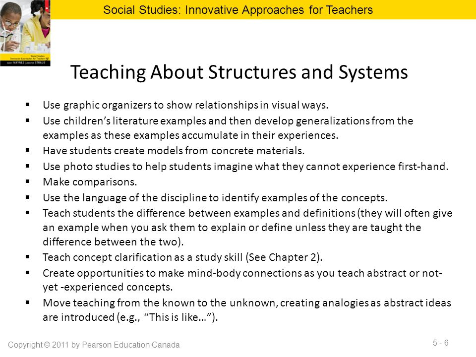 Teaching About Structures and Systems  Use graphic organizers to show relationships in visual ways.  Use children's literature examples and then dev