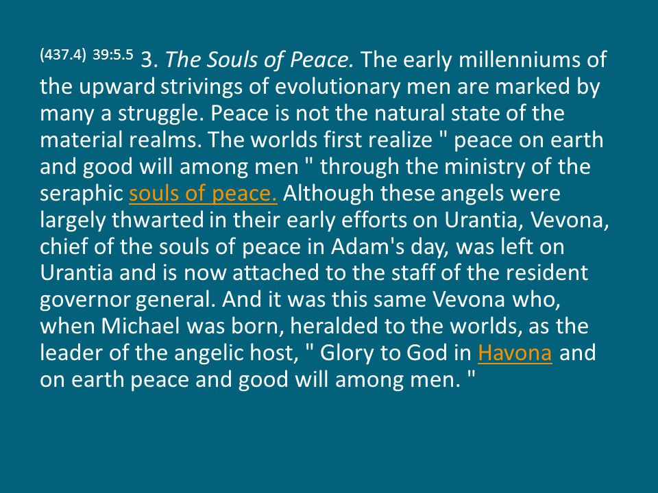 (437.4) 39:5.5 3.The Souls of Peace.