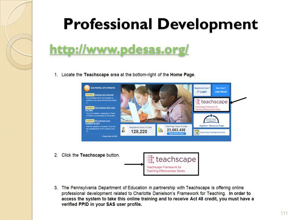 Professional Development http://www.pdesas.org/ 111