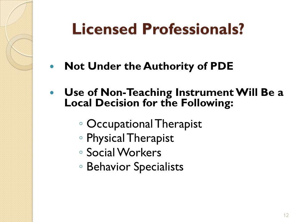 Licensed Professionals.