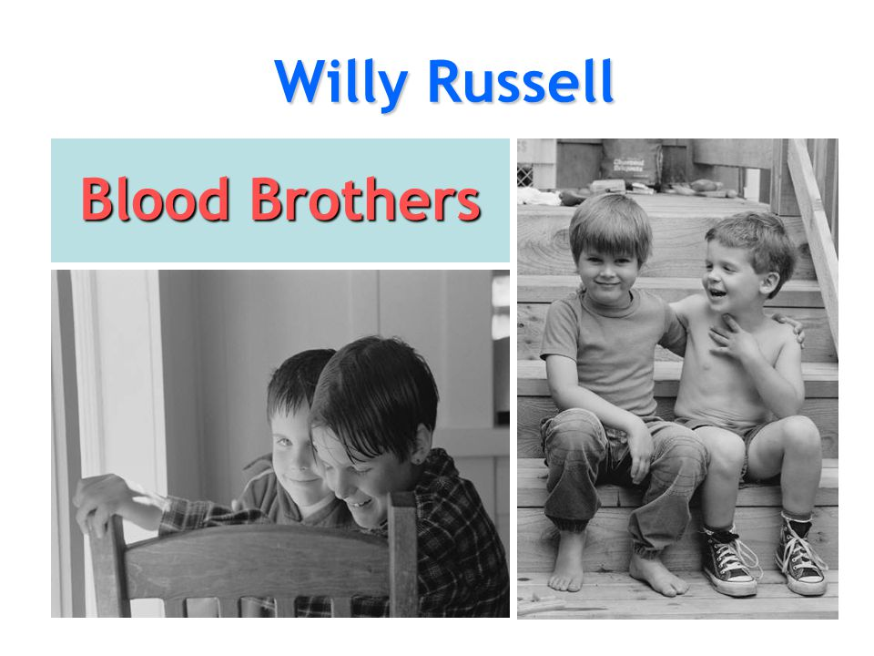 Willy Russell Blood Brothers