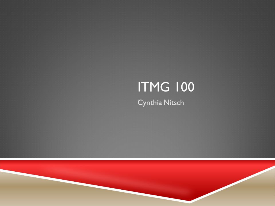 ITMG 100 Cynthia Nitsch