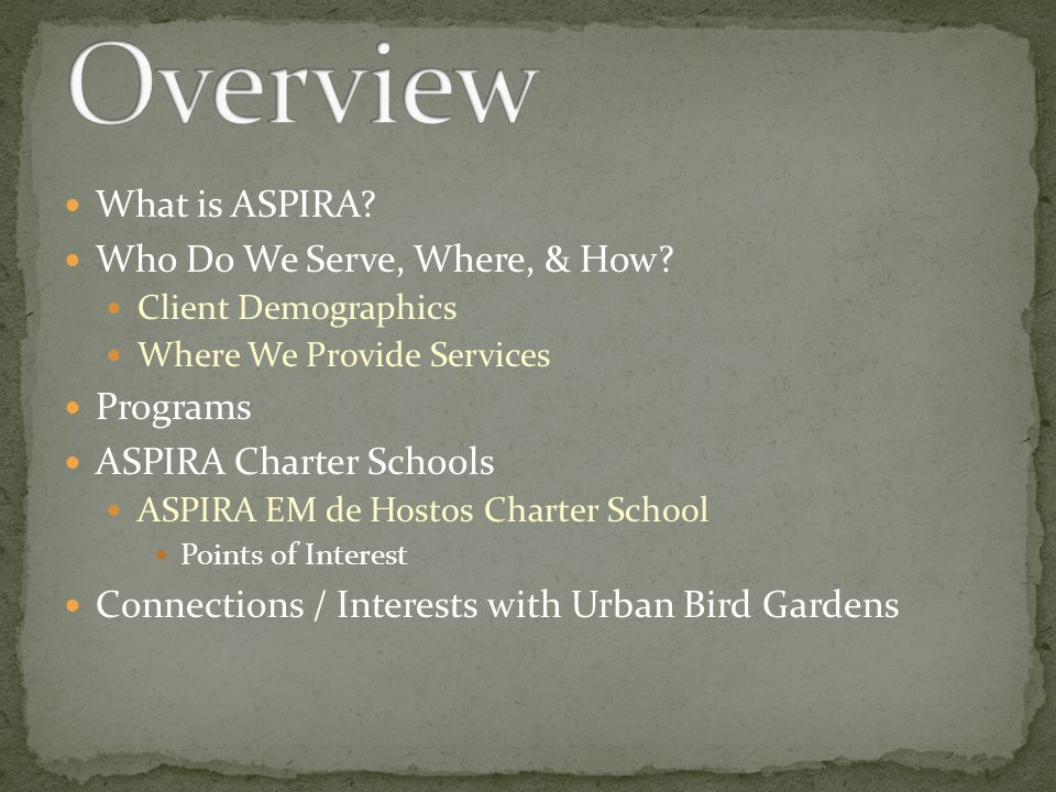 What is ASPIRA. Who Do We Serve, Where, & How.