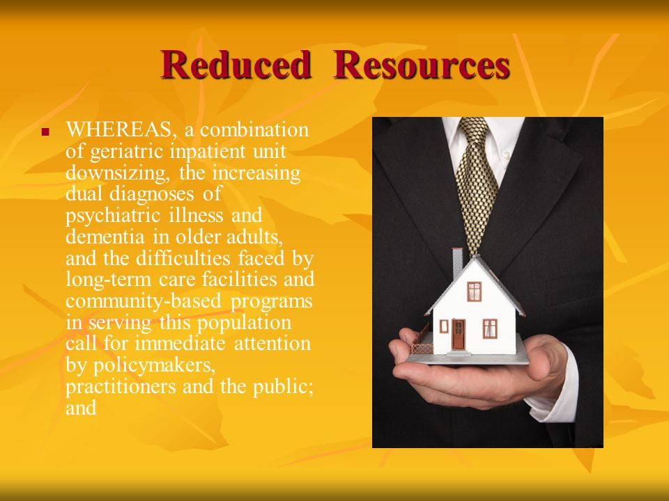 Development WHEREAS, State Mental Health, Mental Retardation and Substance Abuse Services Board policy recognizing the prevalence of mental illness, [intellectual disabilities] and substance use disorder diagnoses among older adults, the growing numbers of these older adults, and the specialized needs of this population, encourage[s] and support[s] the development of high quality, accessible, responsive and effective services for these older adults; and