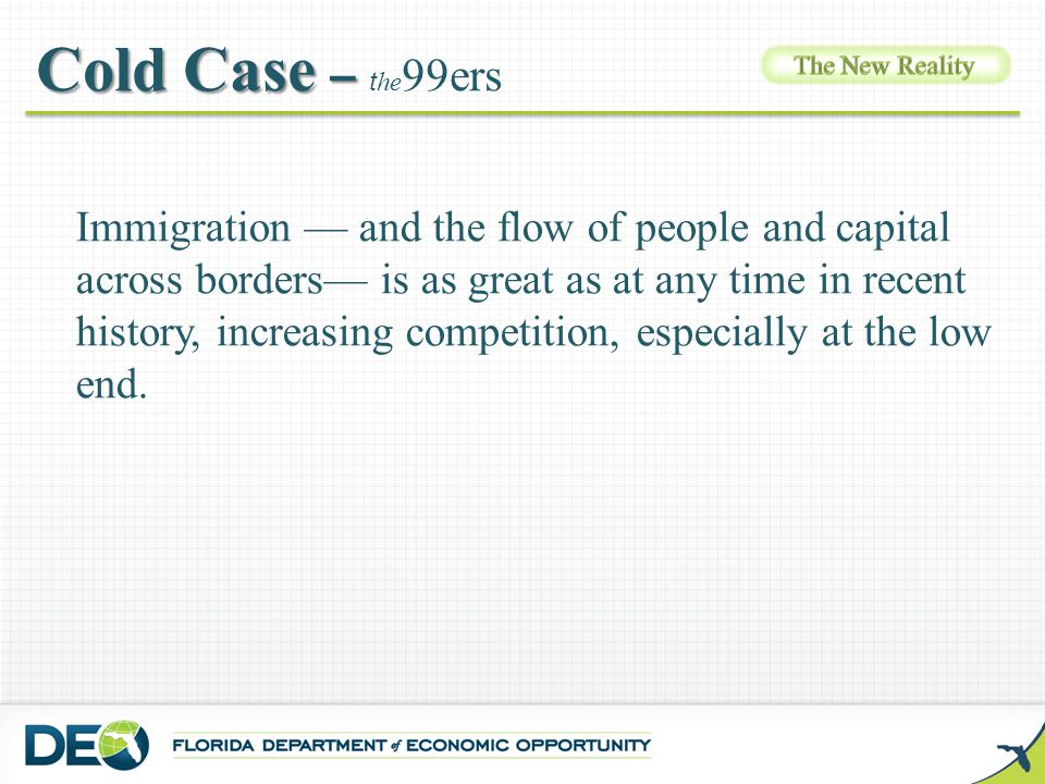 Immigration — and the flow of people and capital across borders— is as great as at any time in recent history, increasing competition, especially at t