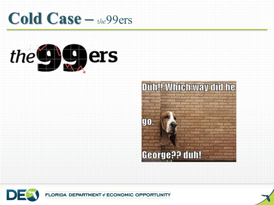 Cold Case – Cold Case – the 99ers