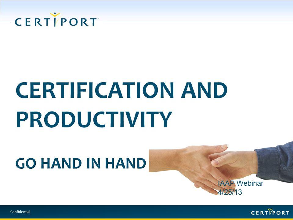 Confidential IAAP Webinar 4/25/13