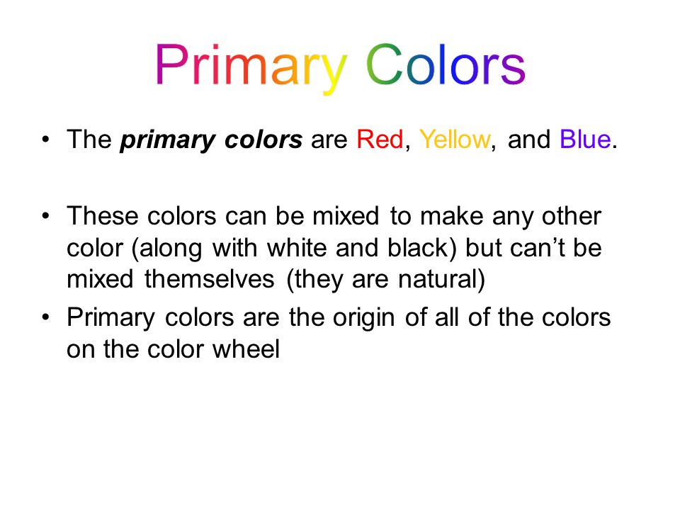 The secondary colors are Green, Orange and Violet.