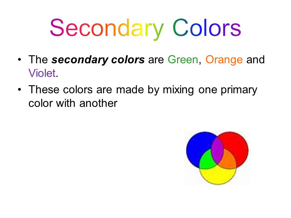 Tertiary colors are made by mixing one primary color with one secondary color Red + Orange = Red-Orange Red + Violet = Red-Violet Yellow + Green = Yellow-Green Yellow + Orange = Yellow-Orange Blue + Green = Blue-Green Blue + Violet = Blue-Violet