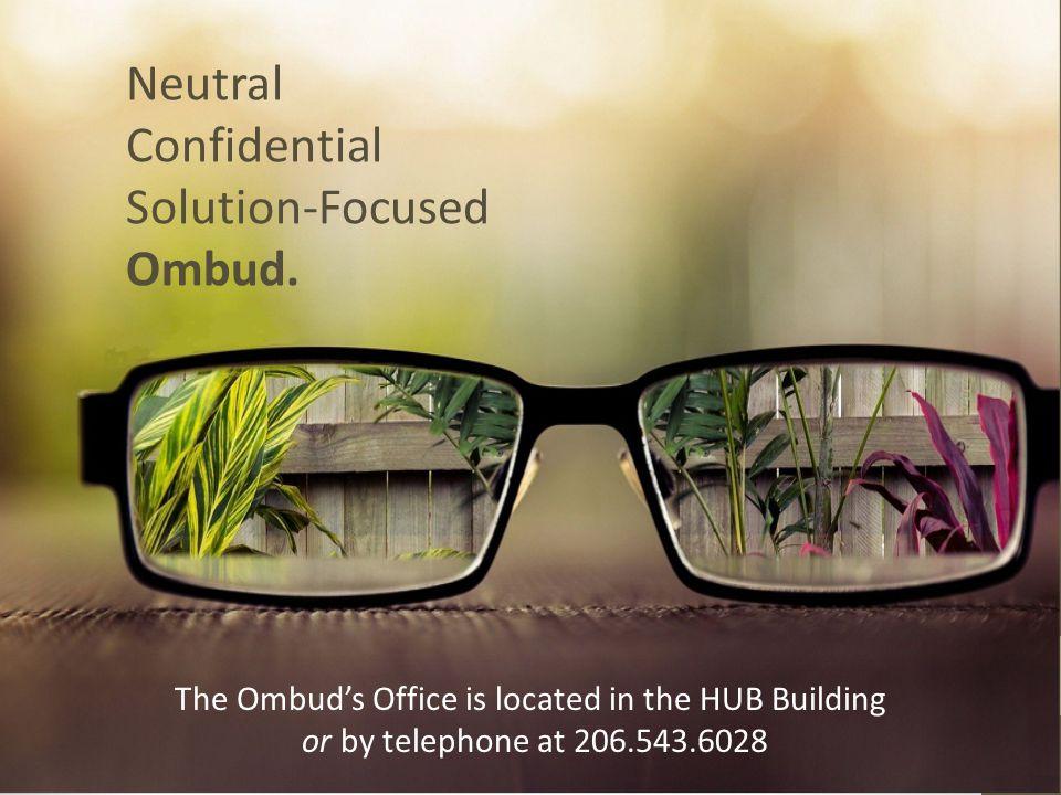 Neutral Confidential Solution-Focused Ombud.