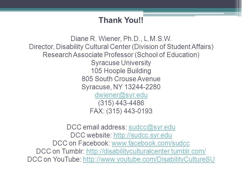Thank You!. Diane R. Wiener, Ph.D., L.M.S.W.