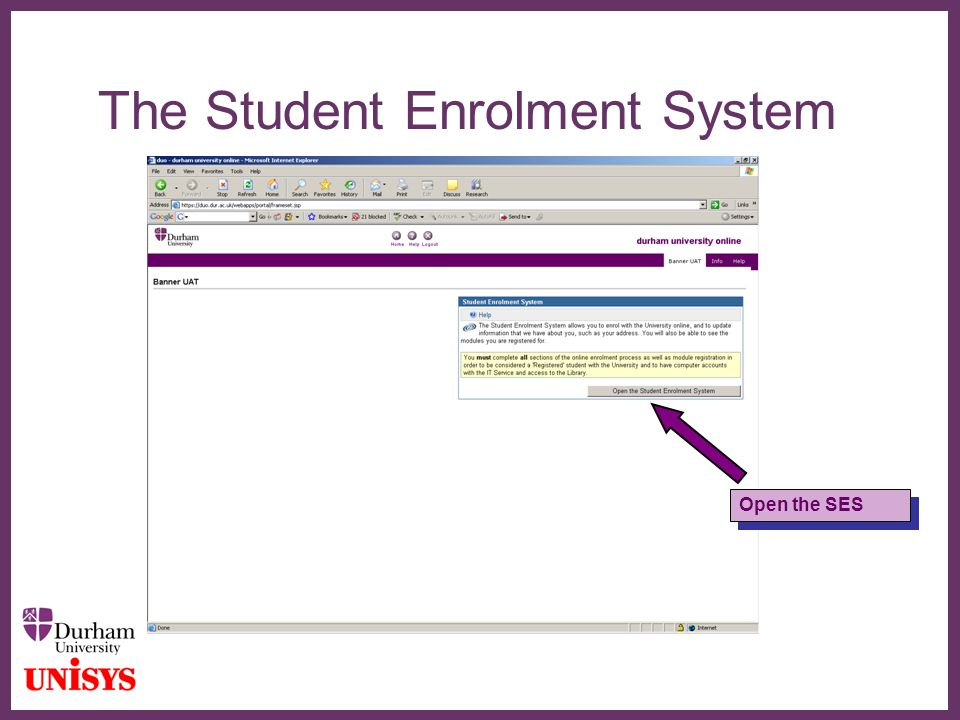 ∂ The Student Enrolment System Open the SES